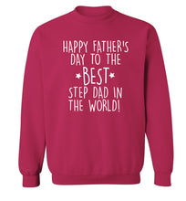 Happy Father's day to the best step dad in the world! Adult's unisex pink Sweater 2XL