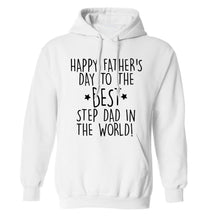 Happy Father's day to the best step dad in the world! adults unisex white hoodie 2XL