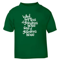 What happens at grandmas house stays at grandmas house green Baby Toddler Tshirt 2 Years