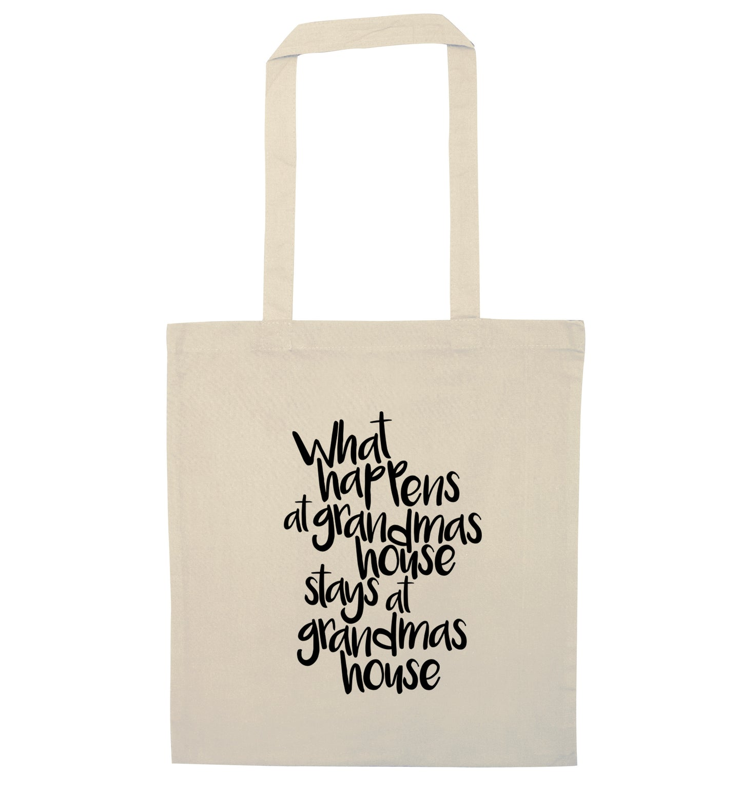 What happens at grandmas house stays at grandmas house natural tote bag
