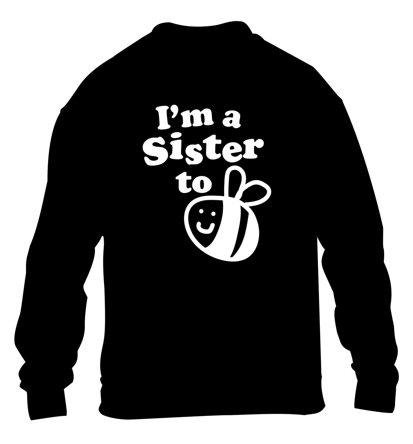 I'm a sister to be children's black sweater 12-14 Years