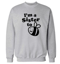 I'm a sister to be Adult's unisex grey Sweater 2XL
