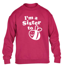 I'm a sister to be children's pink sweater 12-14 Years
