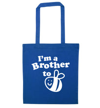 I'm a brother to be blue tote bag