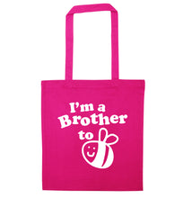 I'm a brother to be pink tote bag