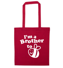 I'm a brother to be red tote bag