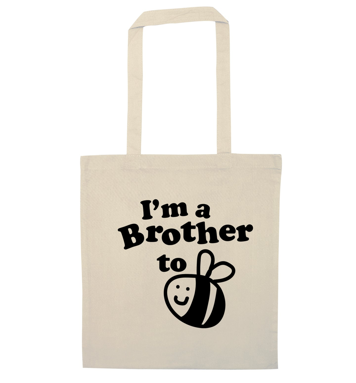 I'm a brother to be natural tote bag