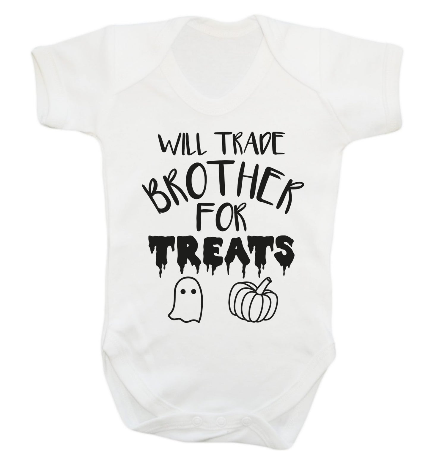 Will trade brother for treats Baby Vest white 18-24 months