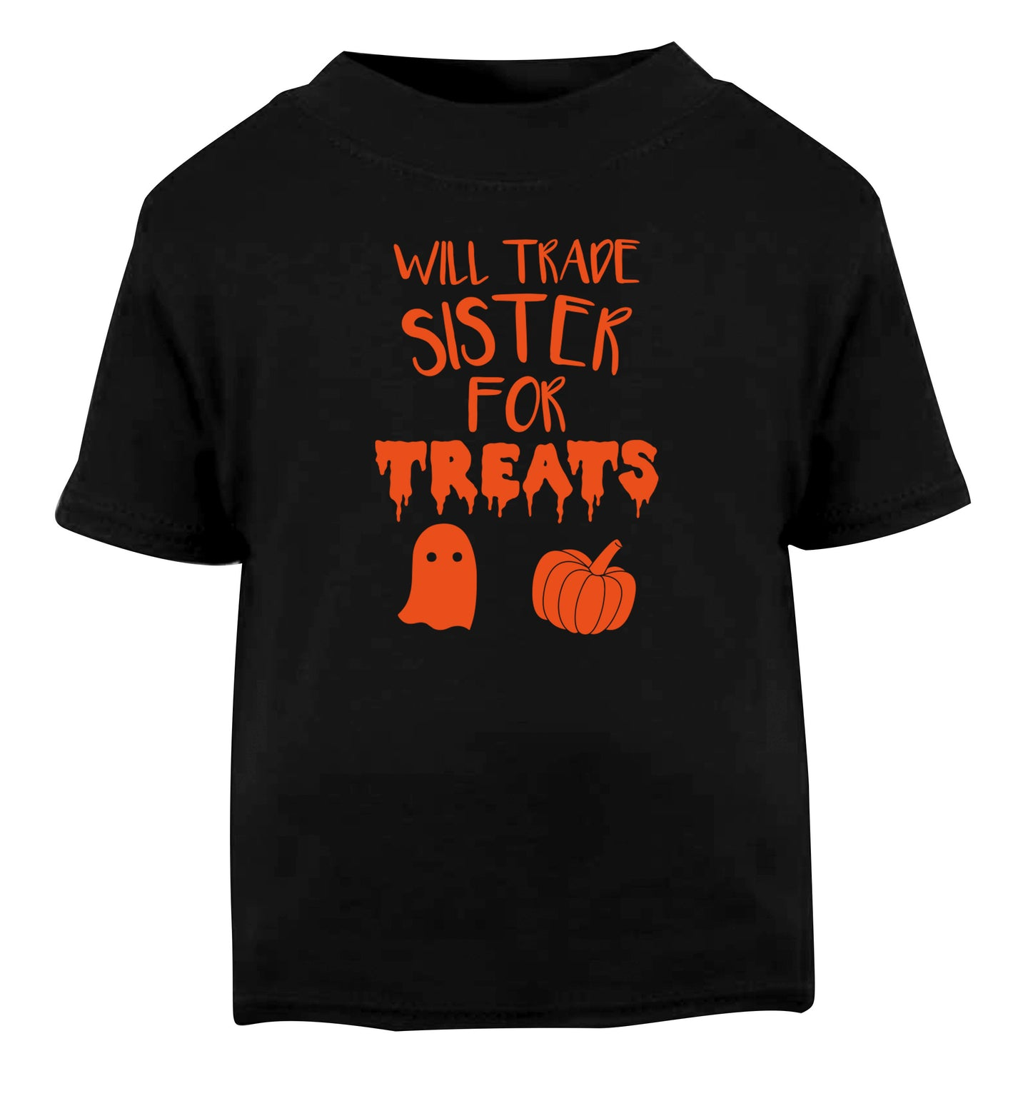 Will trade sister for treats Black Baby Toddler Tshirt 2 years