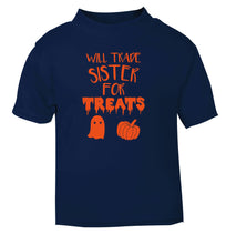 Will trade sister for treats navy Baby Toddler Tshirt 2 Years