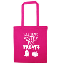 Will trade sister for treats pink tote bag
