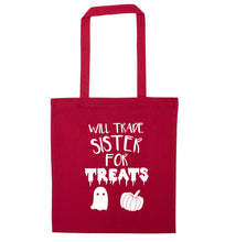 Will trade sister for treats red tote bag