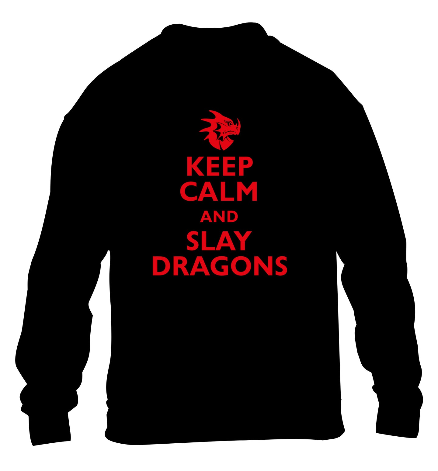 Keep calm and slay dragons children's black sweater 12-14 Years