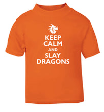 Keep calm and slay dragons orange Baby Toddler Tshirt 2 Years