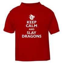 Keep calm and slay dragons red Baby Toddler Tshirt 2 Years