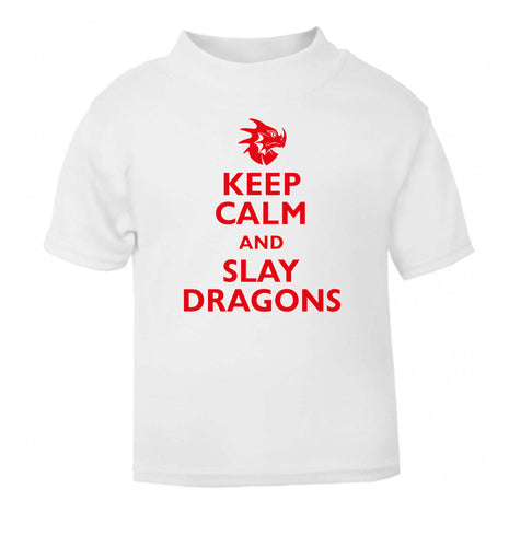Keep calm and slay dragons white Baby Toddler Tshirt 2 Years