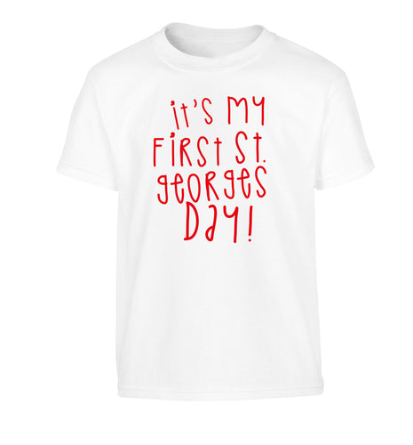 It's my first St Georges day Children's white Tshirt 12-14 Years