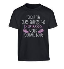 Forget the glass slippers this princess wears football boots Children's black Tshirt 12-14 Years