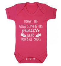 Forget the glass slippers this princess wears football boots Baby Vest dark pink 18-24 months