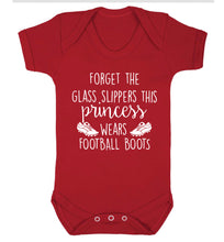 Forget the glass slippers this princess wears football boots Baby Vest red 18-24 months