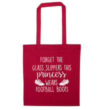 Forget the glass slippers this princess wears football boots red tote bag
