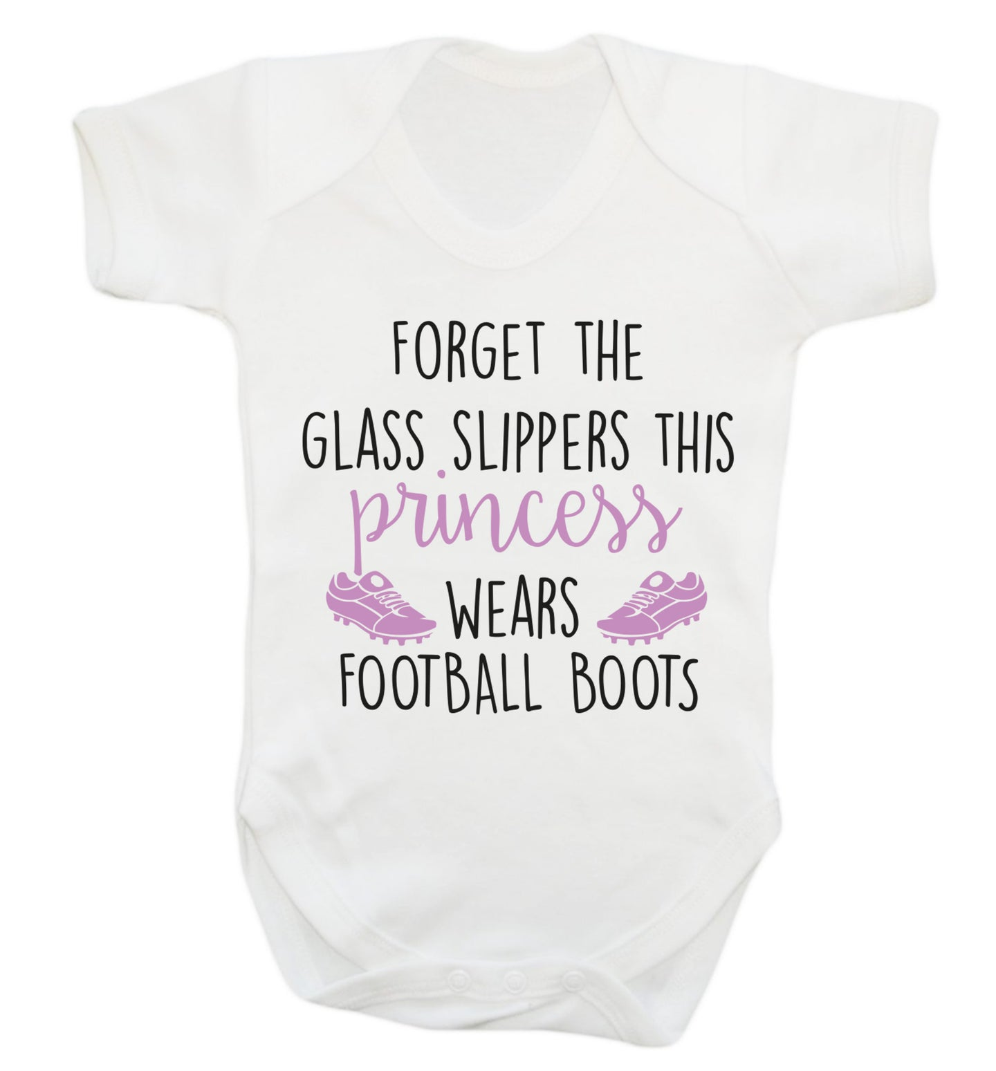 Forget the glass slippers this princess wears football boots Baby Vest white 18-24 months