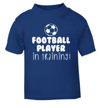 Football player in training blue Baby Toddler Tshirt 2 Years