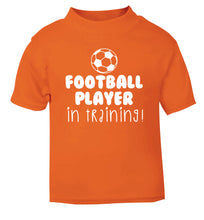 Football player in training orange Baby Toddler Tshirt 2 Years