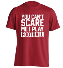 You can't scare me I play football adults unisex red Tshirt 2XL