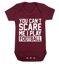 You can't scare me I play football Baby Vest maroon 18-24 months