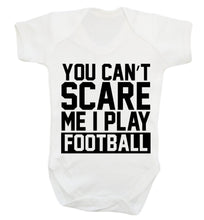 You can't scare me I play football Baby Vest white 18-24 months