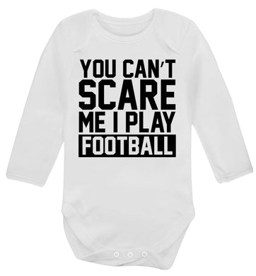 You can't scare me I play football Baby Vest long sleeved white 6-12 months