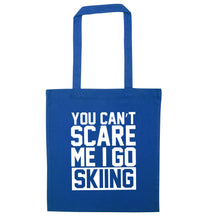 You can't scare me I go skiing blue tote bag