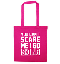 You can't scare me I go skiing pink tote bag