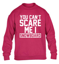 You can't scare me I snowboard children's pink sweater 12-14 Years