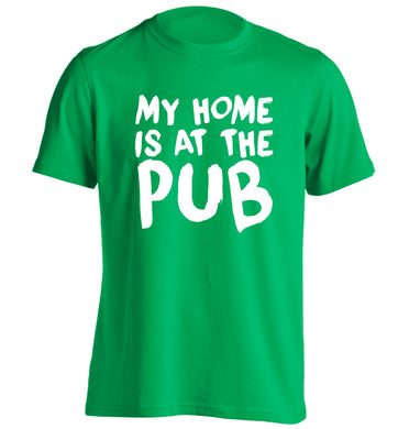 My home is at the pub adults unisex green Tshirt 2XL