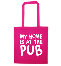 My home is at the pub pink tote bag