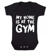 My home is at the gym Baby Vest black 18-24 months