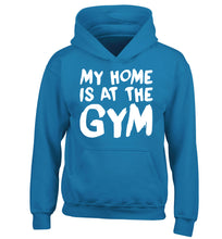 My home is at the gym children's blue hoodie 12-14 Years