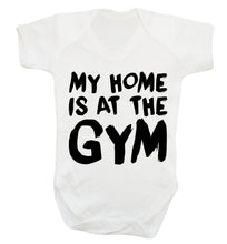 My home is at the gym Baby Vest white 18-24 months