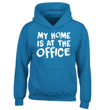 My home is at the office children's blue hoodie 12-14 Years