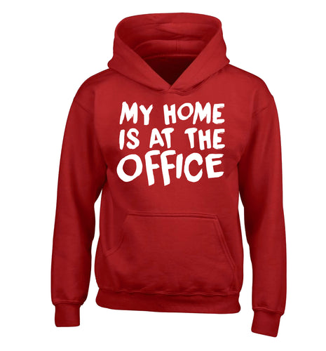 My home is at the office children's red hoodie 12-14 Years
