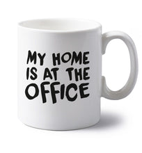 My home is at the office left handed white ceramic mug