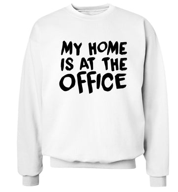 My home is at the office Adult's unisex white Sweater 2XL