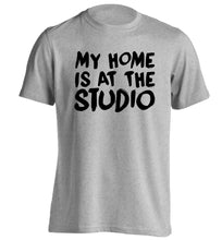 My home is at the studio adults unisex grey Tshirt 2XL