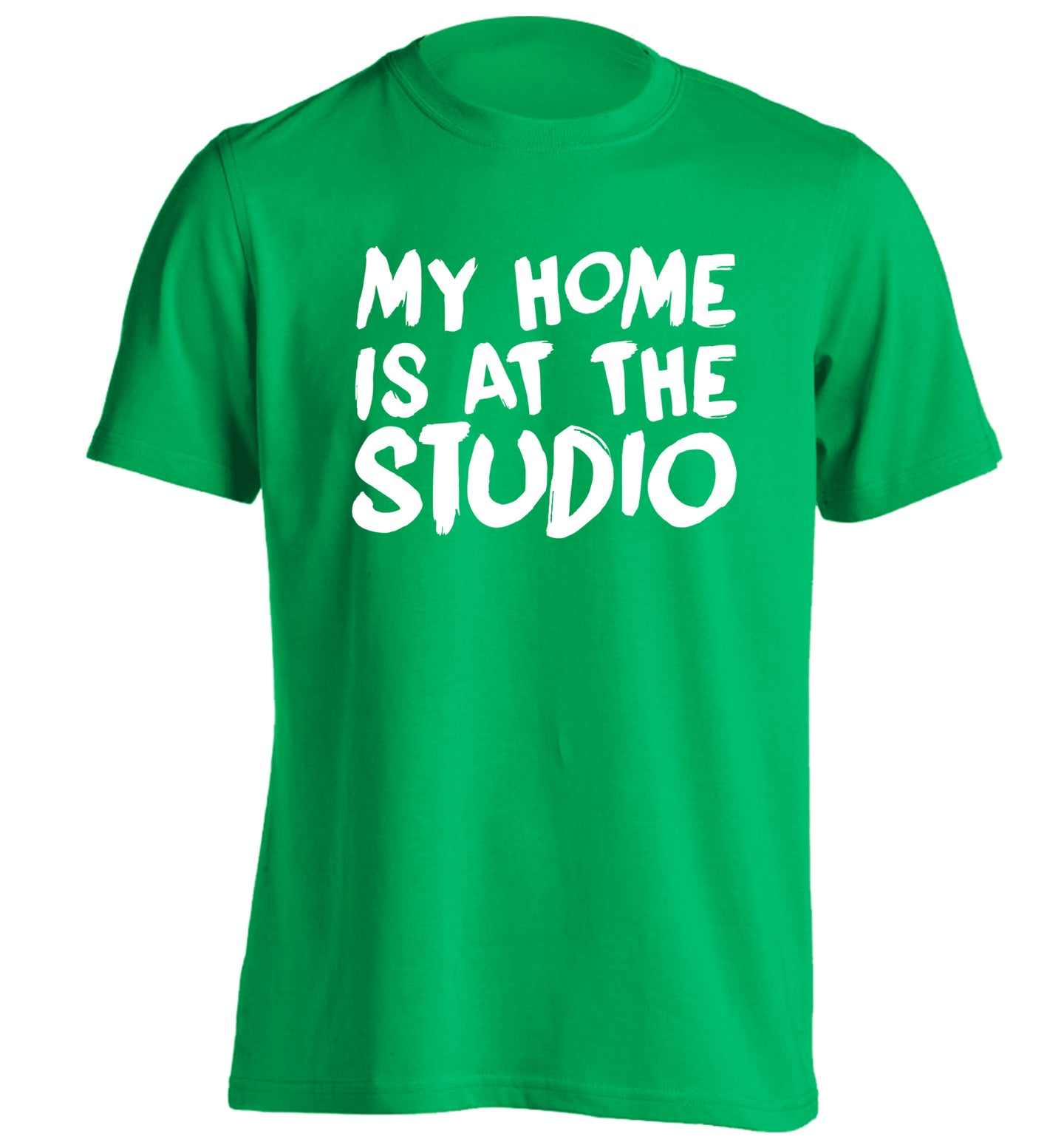 My home is at the studio adults unisex green Tshirt 2XL
