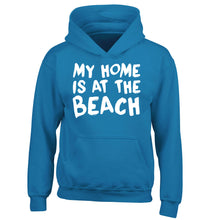 My home is at the beach children's blue hoodie 12-14 Years