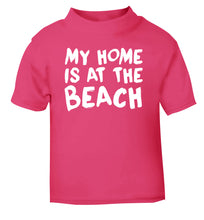 My home is at the beach pink Baby Toddler Tshirt 2 Years