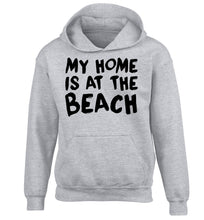 My home is at the beach children's grey hoodie 12-14 Years