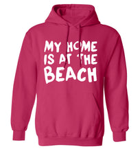 My home is at the beach adults unisex pink hoodie 2XL